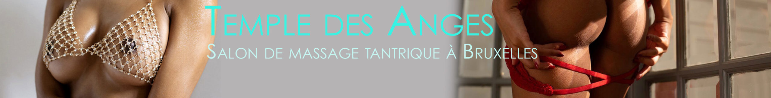 Temple des anges - salon de massage tantrique à Bruxelles